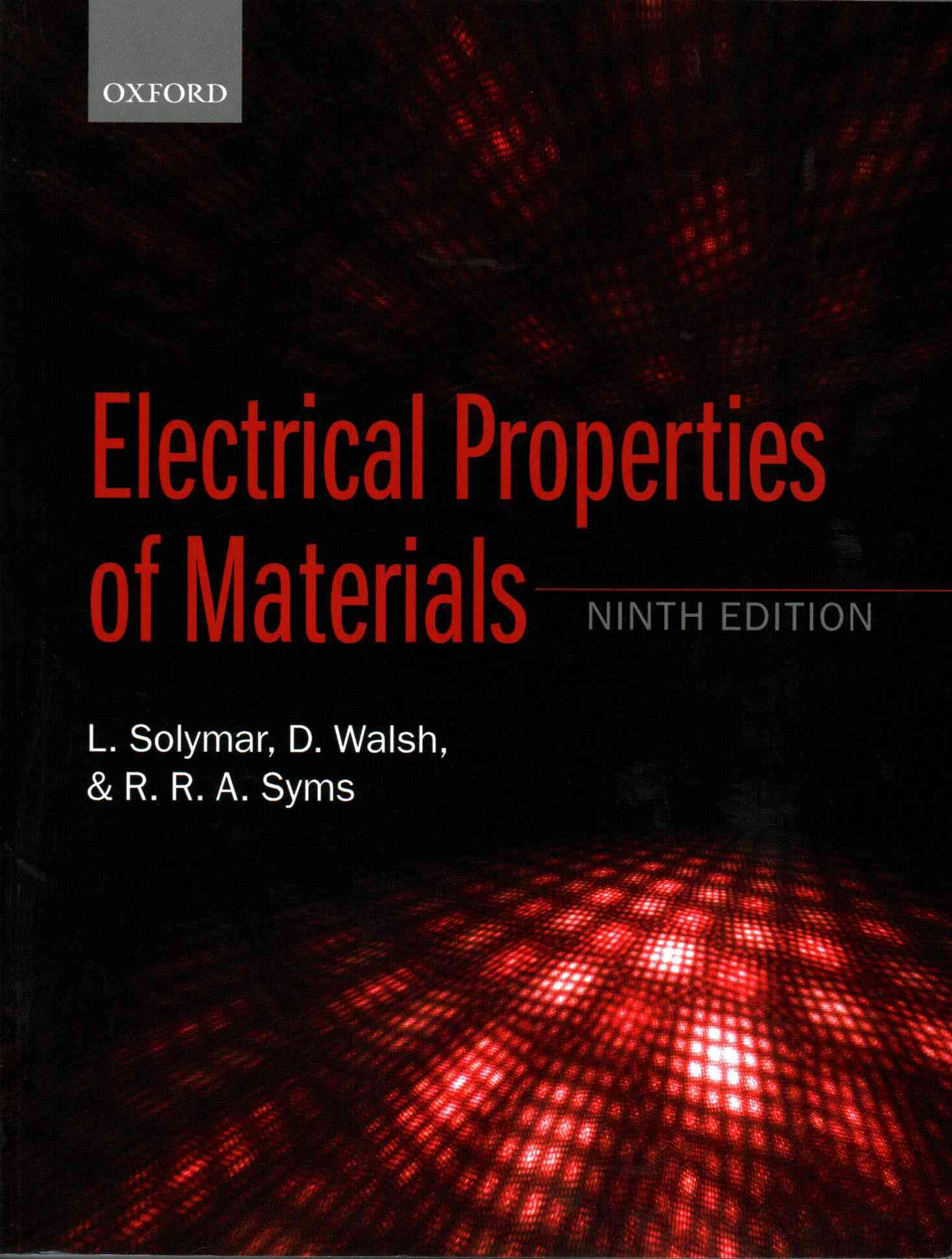 Electrical Properties of Materials By Solymar, Laszlo/ Walsh, Donald/ Syms, Richard R. A.