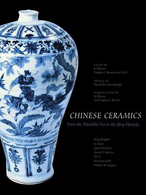 Chinese Ceramics By Barnes, Laurie E./ Pengbo, Ding/ He, Li/ Yoh, Kanazawa/ Jixian, Li