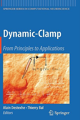 Dynamic-Clamp By Destexhe, Alain (EDT)/ Bal, Thierry (EDT)