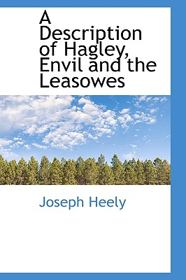 BiblioLife A Description of Hagley, Envil and the Leasowes by Heely, Joseph [Hardcover] at Sears.com